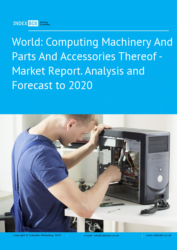 World: Computing Machinery And Parts And Accessories Thereof - Market Report. Analysis and Forecast
